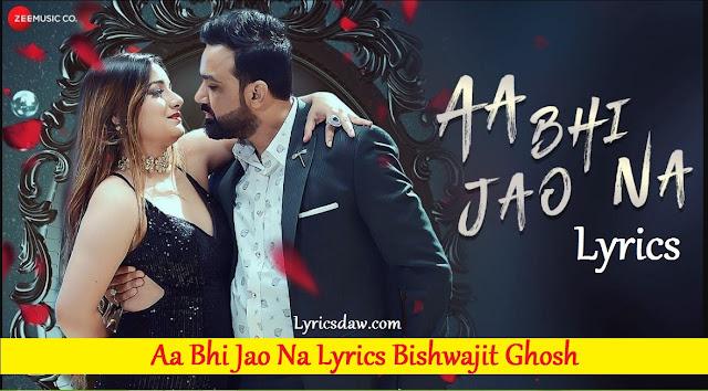 Aa Bhi Jao Na Lyrics