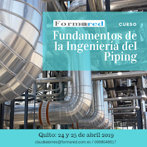 Fundamentos de la Ingeniería de Piping 2019