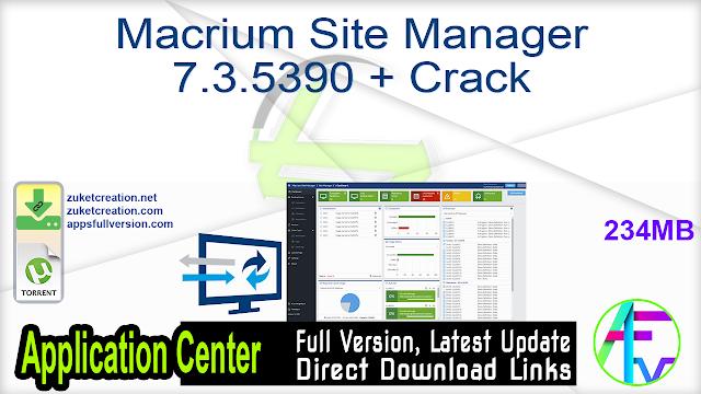 Macrium Site Manager 7.3.5390 + Crack