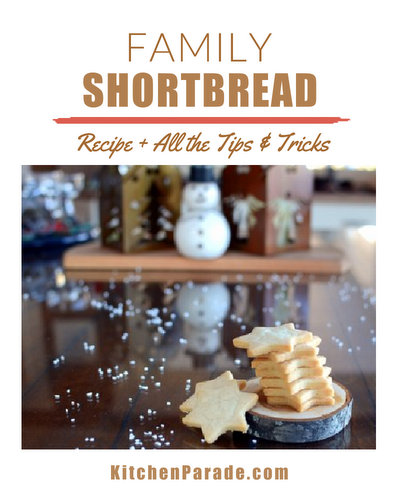 Family Shortbread ♥ KitchenParade.com, spare, simple, ethereal English shortbread. Lots of family tricks and tips, all in one place.