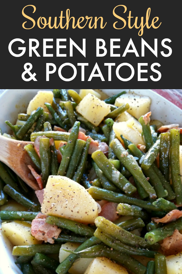 Southern Style Green Beans & Potatoes - Fresh green beans and potatoes cooked low and slow the Southern way with bacon and onion - recipe includes both stove-top and crock pot instructions.