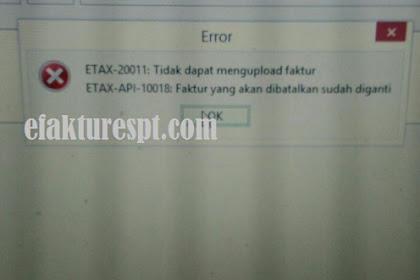 ETAX-API-10018 Faktur Yang Akan Dibatalkan Sudah Diganti