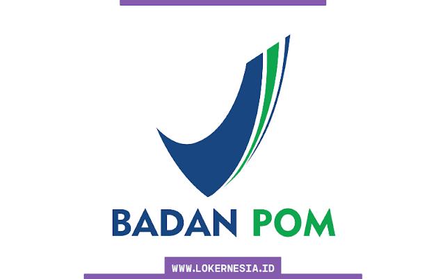 Lowongan Kerja CPNS Badan POM 2021