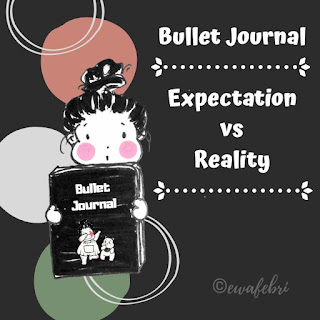 expectation vs reality in bullet journal
