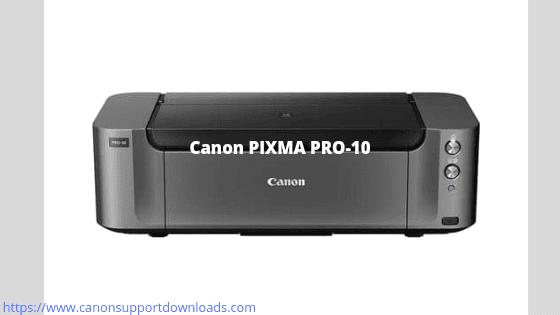 Canon PIXMA PRO-10 Driver