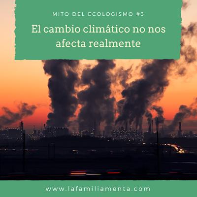Mito del ecologismo #3: El cambio climático no nos afecta realmente
