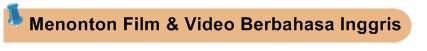 Menonton Film & Video Berbahasa Inggris