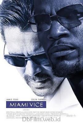Sinopsis film Miami Vice (2006)