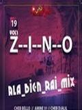 Dj Zino-Ala Bien Rai Mix Vol.1 2019