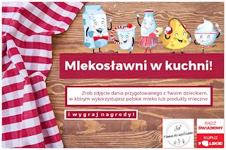 http://mamadoszescianu.blogspot.com/2017/10/konkurs-mlekosawni-w-kuchni.html