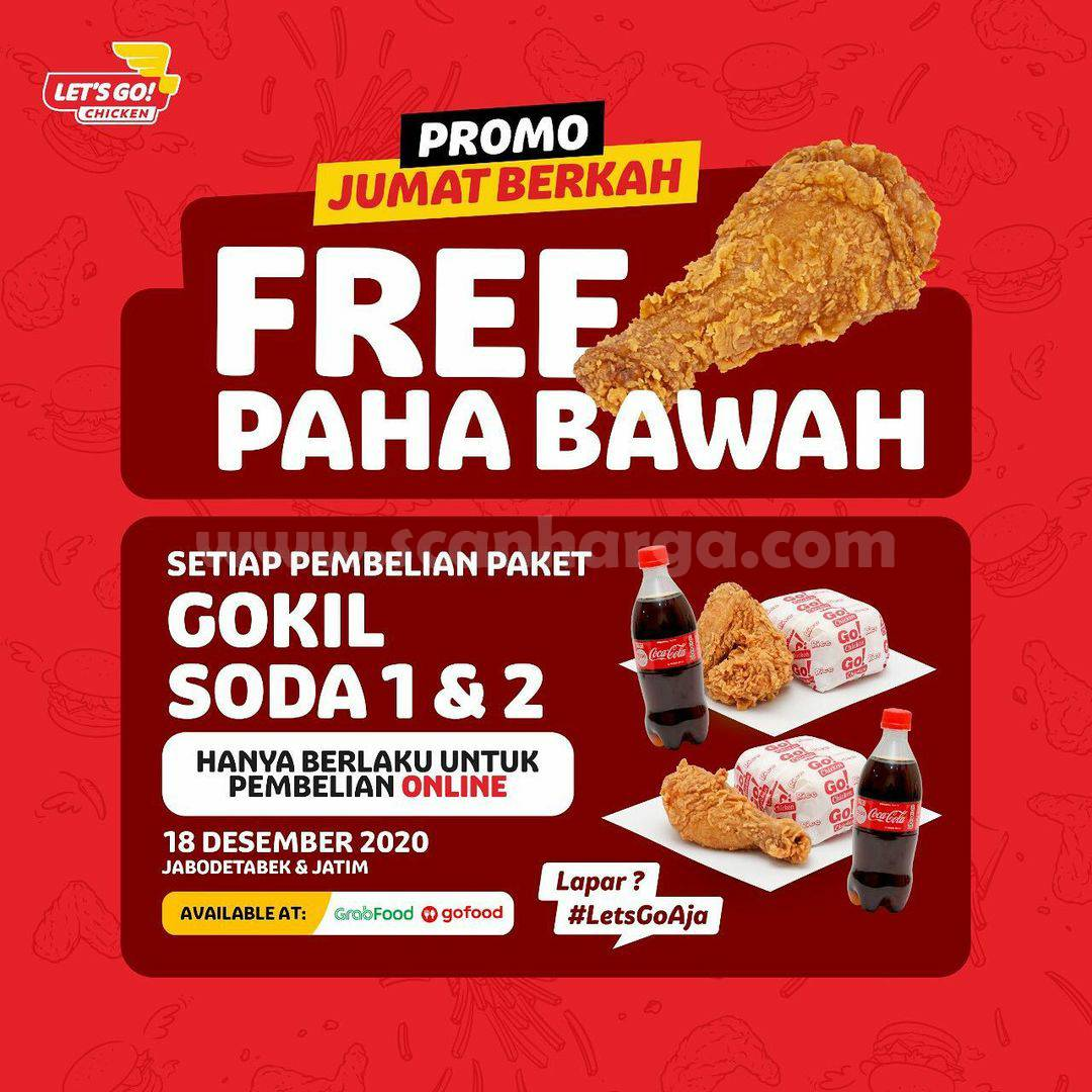 Let's Go Chicken Promo Free Paha Bawah - Setiap Pembelian Paket Gokil 1 & 2