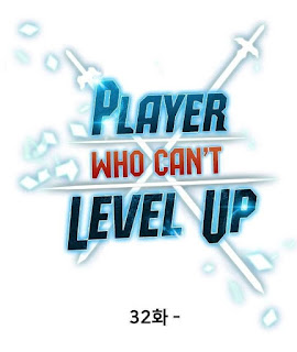 Update! Baca Player Who Can't Level Up Chapter 32 Full Sub Indo