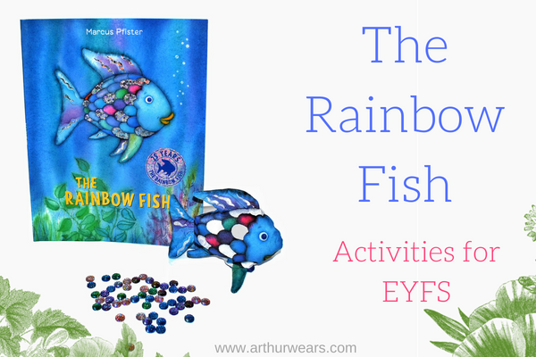 The Rainbow Fish Activities for EYFS