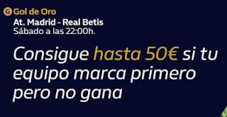 william hill Gol de Oro Atletico vs Betis 11-7-2020