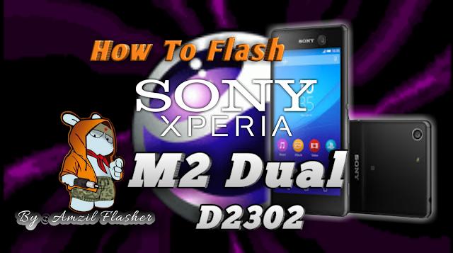 Cara Flash Sony Xperia M2 Dual  D2302  Tested 100  Work