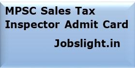 MPSC Sales Tax Inspector Admit Card
