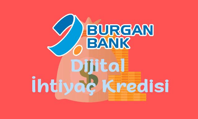 Burgan Bank Dijital İhtiyaç Kredisi ve Detayları