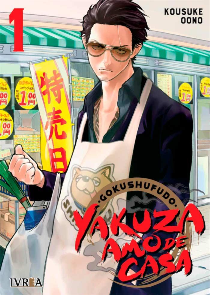Gokushufudo: Yakuza amo de casa manga - Kousuke Oono - Ivrea