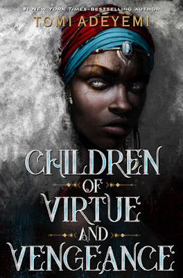 https://www.goodreads.com/book/show/39122774-children-of-virtue-and-vengeance