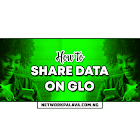 How To Share Data On Glo (3 Simple Steps)