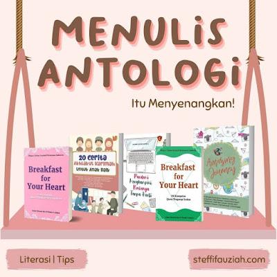 Menulis Antologi Menyenangkan