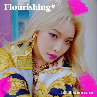 [Mini Album] CHUNG HA - Flourishing Mp3 Full Zip rar