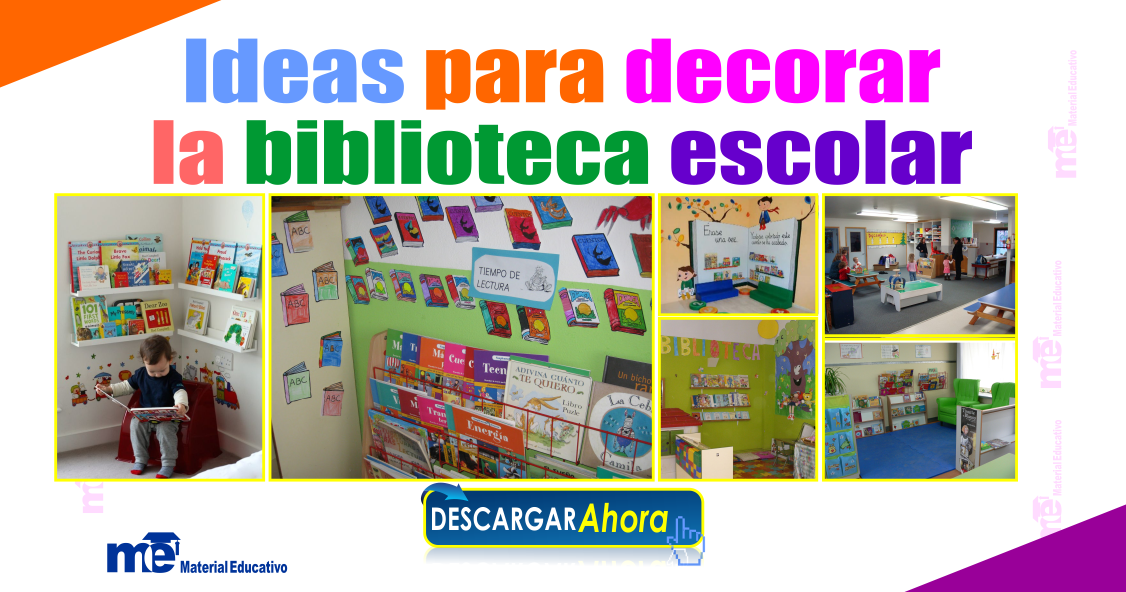 Ideas para decorar la biblioteca escolar material educativo for Ideas para decorar una habitacion biblioteca