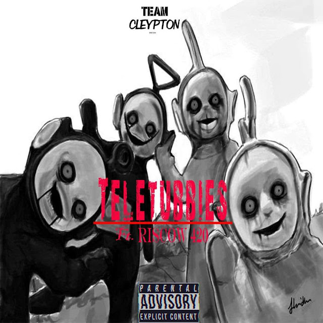 Team Cleyton - Tellutubies (Ft. Riscow 420) (Rap) [Download] baixar nova musica descarregar agora 2019