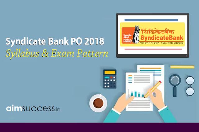 Syndicate Bank PO Syllabus & Exam Pattern 2018