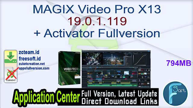 MAGIX Video Pro X13 19.0.1.119 + Activator Fullversion