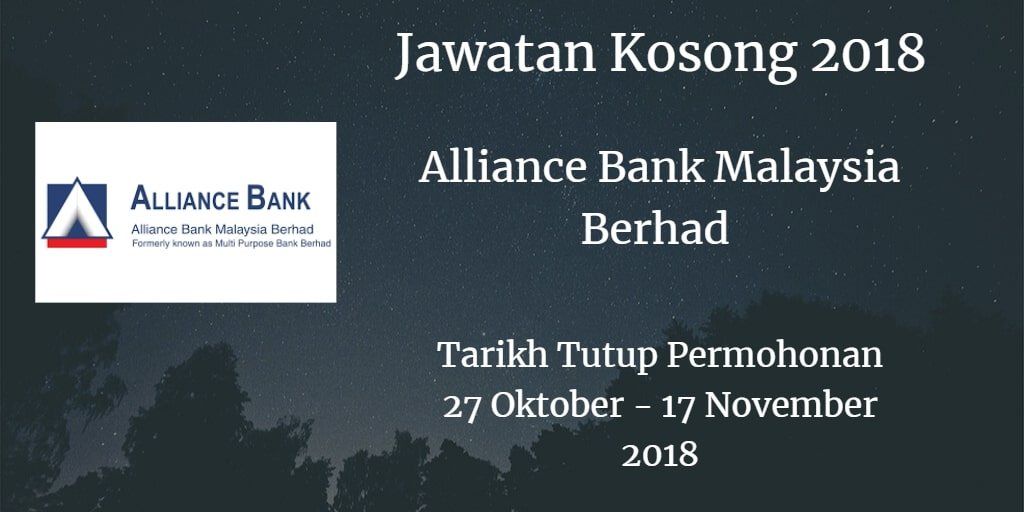 Jawatan Kosong Alliance Bank Malaysia Berhad 27 Oktober  - 17 November 2018
