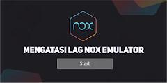 Nox Lag? Cara Setting Agar Main Game di Nox Tidak Lag dan Lebih Ringan