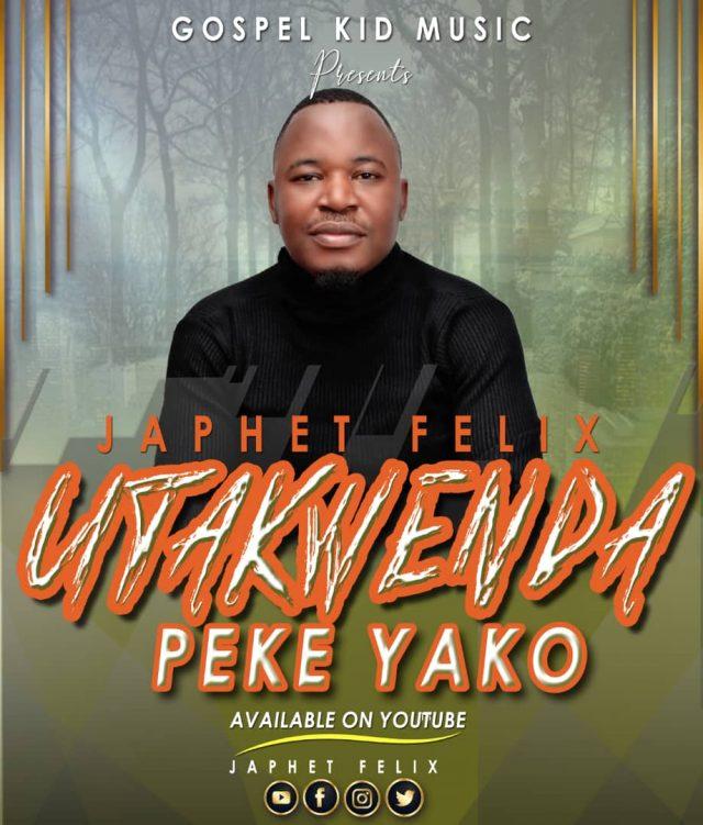 Download new Audio by Japhet Felix - Peke Yako