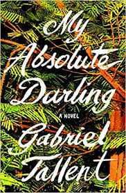 https://www.goodreads.com/book/show/33572350-my-absolute-darling?ac=1&from_search=true