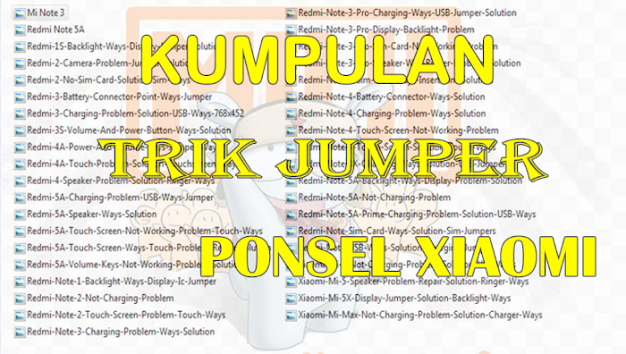 Kumpulan Trik Jumper Xiaomi - Special For Fix Hardware Problem