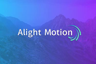 Alight Motion : Video and Animation Editor v2.8.0 (Unlocked)