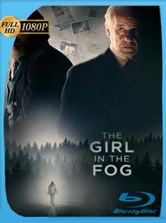 The Girl in the Fog (2017) HD [1080p] Latino [GoogleDrive] SilvestreHD
