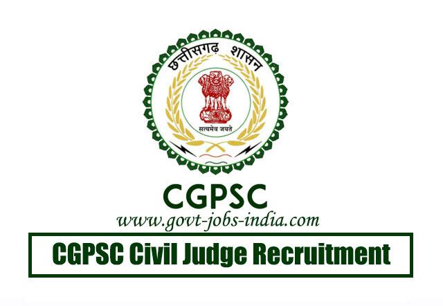 CGPSC Civil Judge Recruitment 2020 – 32 Civil Judge Vacancy – Last Date 15 June 2020