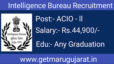 Intelligence Bureau (IB) Recruitment 2021
