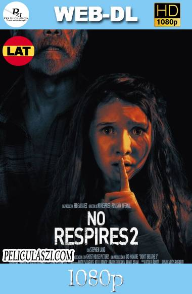 No Respires 2 (2021) HD WEB-DL 1080p Dual-Latino