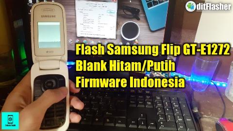 https://www.ditflasher.com/2021/03/cara-flash-samsung-flip-gt-e1272-blank.html