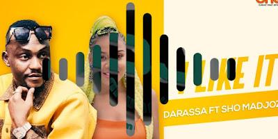 Darassa ft Shomadjoz - Ilike it Beat