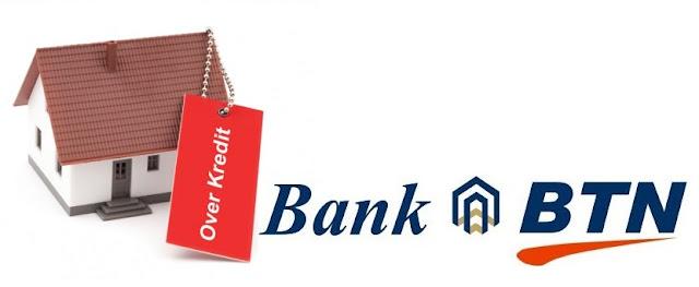 Trik Melakukan Over Kredit Rumah Murah di BTN