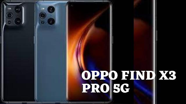OPPO Find X3 Pro 5G, Harga Dan Spesifikasi Lengkapnya