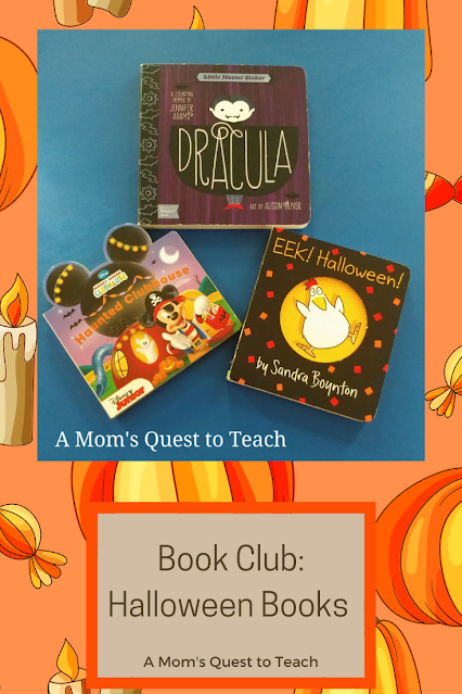 Text: Book Club: Halloween Books: A Mom's Quest to Teach; book covers of three children's board books; background of pumpkin clipart