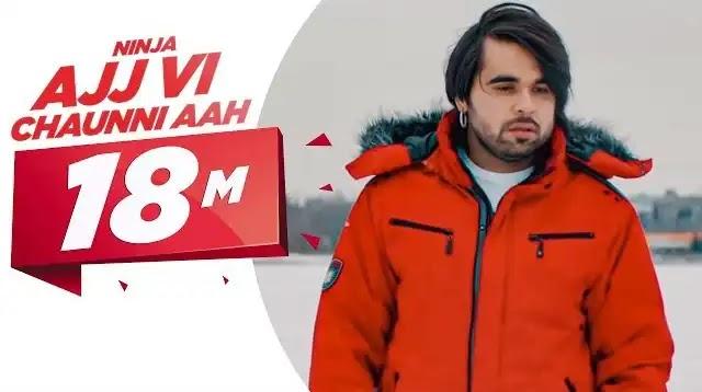 Ajj Vi Chaunni Aah Lyrics | Latest Punjabi Songs