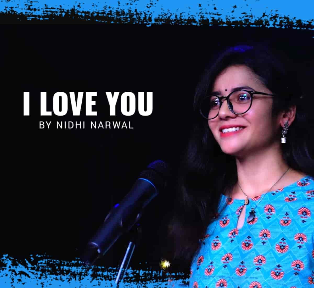 In this biggest festival of love, named Valentine's Day, on which the very talented young poetess Nidhi Narwal composes a lovely poem titled 'I Love You'