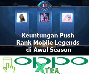 Keuntungan Push Rank Mobile Legends di Awal Season