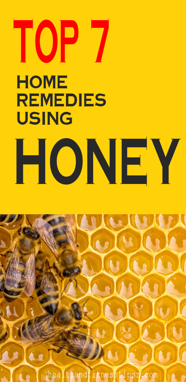 top 7 home remedies using honey