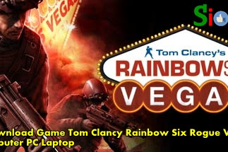 How to Get Free Download Game Tom Clancy Rainbow Six Vegas 1 for Computer Laptop
